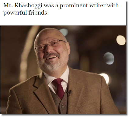 Jamal Khashoggi was a prominent writer with powerful friends (24 Oct 2018 by Megan Specia)