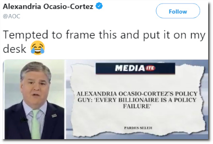 Alexandria Ocasio-Cortez is tempted to frame Hannity's shill for the super-rich and put it on her desk (23 Jan 2019).