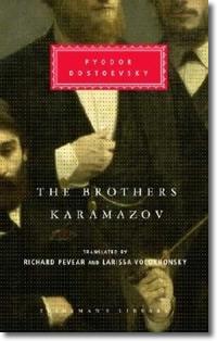 The Brothers Karamazov (1881) by Fyodor Dostoevsky Everyman's Library translated by Richard Pevear and Larissa Volokhonsky