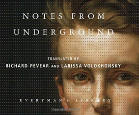 Notes from Underground (1864) by Fyodor Dostoevsky