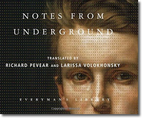 Notes from Underground by Fyodor Dostoevsky (1864) cover jacket for Everyman's Library