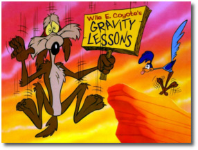 Wile E Coyote | Gravity Lessons