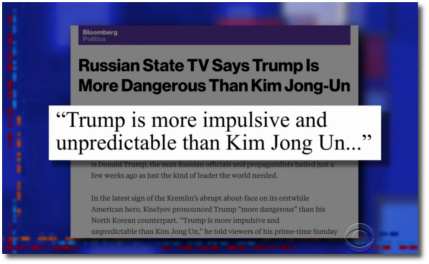 Russian State TV says that Trump is more impulsive and unpredictable than even Kim Jong Un