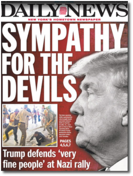 Trump has sympathy for the Nazi devils | NY Daily News front page August 16, 2017